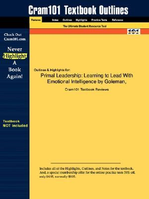 studyguide for primal leadership learning to lead with emotional rh pinterest com Goleman Leadership Styles Goleman Emotional Intelligence and Leadership