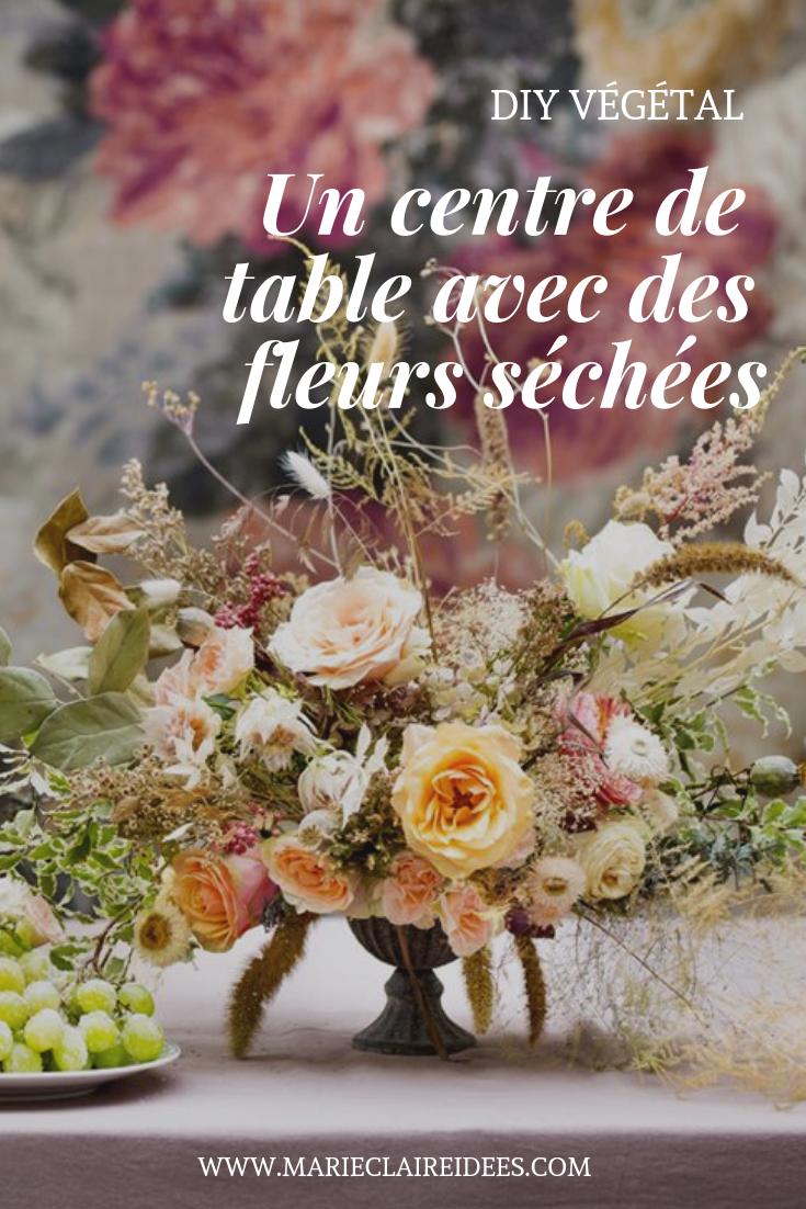 Comment Faire Un Centre De Table Avec Des Fleurs un centre de table avec des fleurs séchées | centre de table
