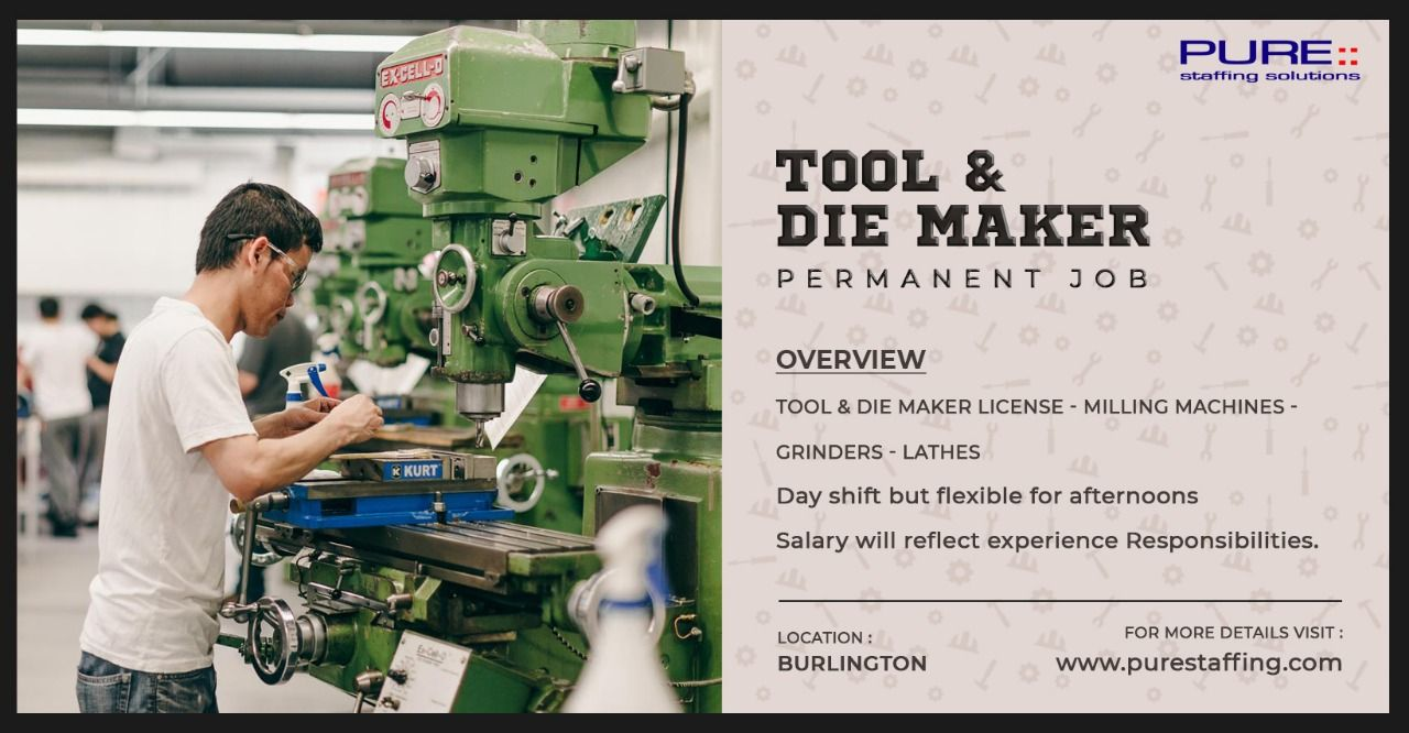 Recruiting for Tool & Die Maker job | Pure Staffing ...