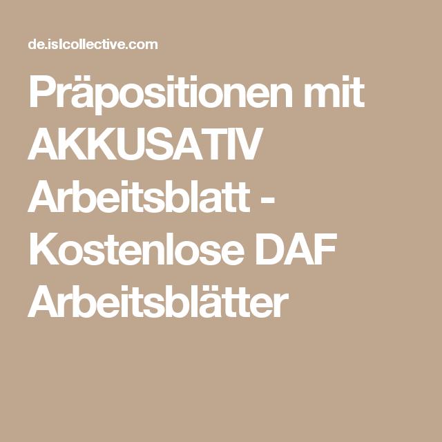 Präpositionen mit AKKUSATIV Arbeitsblatt - Kostenlose DAF ...