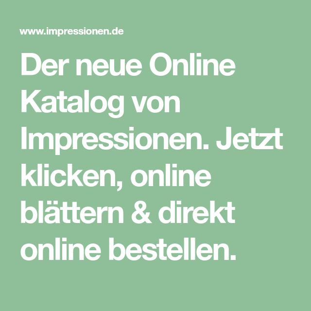 Der Neue Online Katalog Von Impressionen Jetzt Klicken Online
