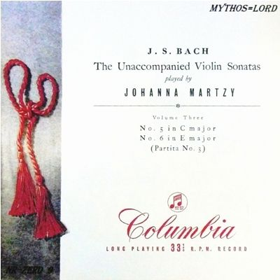 J S Bach The Unaccompanied Violin Sonatas Vols 1 3 Johanna Martzy Violin Emi Electric Recording Company These Three Reissue Lps
