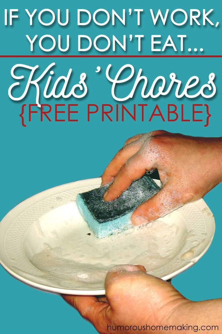Free Printable T Chart If You Don't Work You Don't Eat  Kid's Chores List  Pinterest .