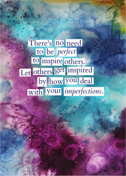 No Need To Be Perfect To Inspire Others Edrecovery Inspiration Beauteous Quotes About Inspiring Others