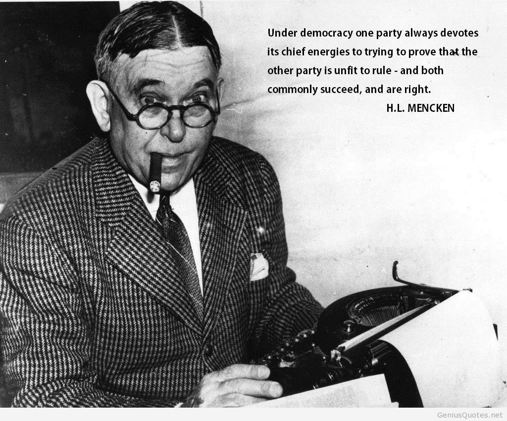Democracy Quote H L Mencken  Quotes  Writing Quotes Today In  Democracy Quote H L Mencken