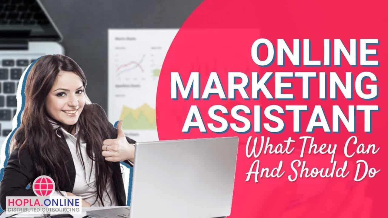 Online Marketing Assistant What They Can and Should Do