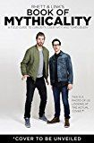 #10: Rhett & Link's Book of Mythicality: A Field Guide to Curiosity Creativity and Tomfoolery