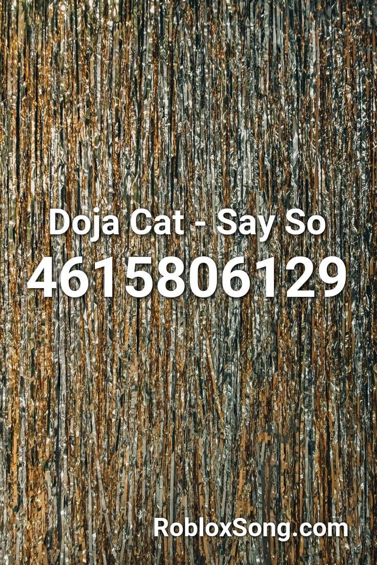 Doja Cat Say So Roblox ID Roblox Music Codes in 2020
