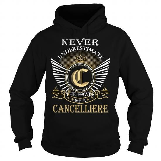 Never Underestimate The Power of a CANCELLIERE - Last Name, Surname T-Shirt #name #tshirts #CANCELLIERE #gift #ideas #Popular #Everything #Videos #Shop #Animals #pets #Architecture #Art #Cars #motorcycles #Celebrities #DIY #crafts #Design #Education #Entertainment #Food #drink #Gardening #Geek #Hair #beauty #Health #fitness #History #Holidays #events #Home decor #Humor #Illustrations #posters #Kids #parenting #Men #Outdoors #Photography #Products #Quotes #Science #nature #Sports #Tattoos…