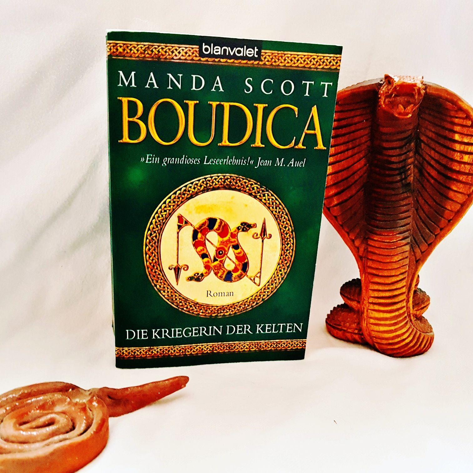 Die Kriegerin der Kelten - Boudica von Manda Scott