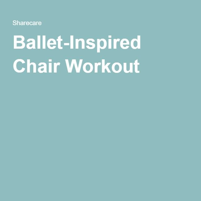 Ballet-Inspired Chair Workout