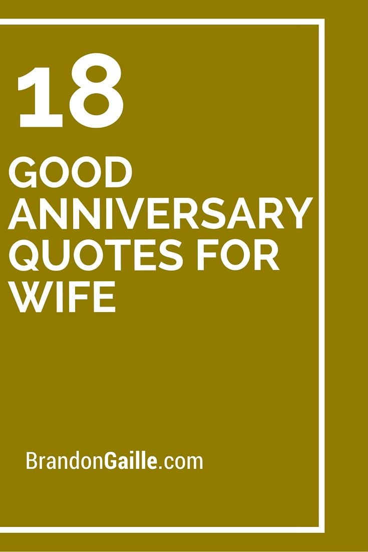 Nice Quotes For Wedding Anniversary: 18 Good Anniversary Quotes For Wife