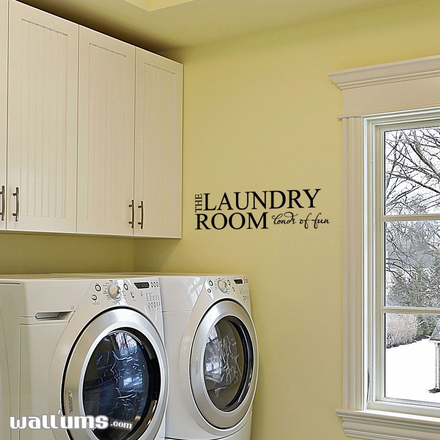 The Laundry Room Loads Of Fun. Wall Art Vinyl Decal Sticker Quote ...