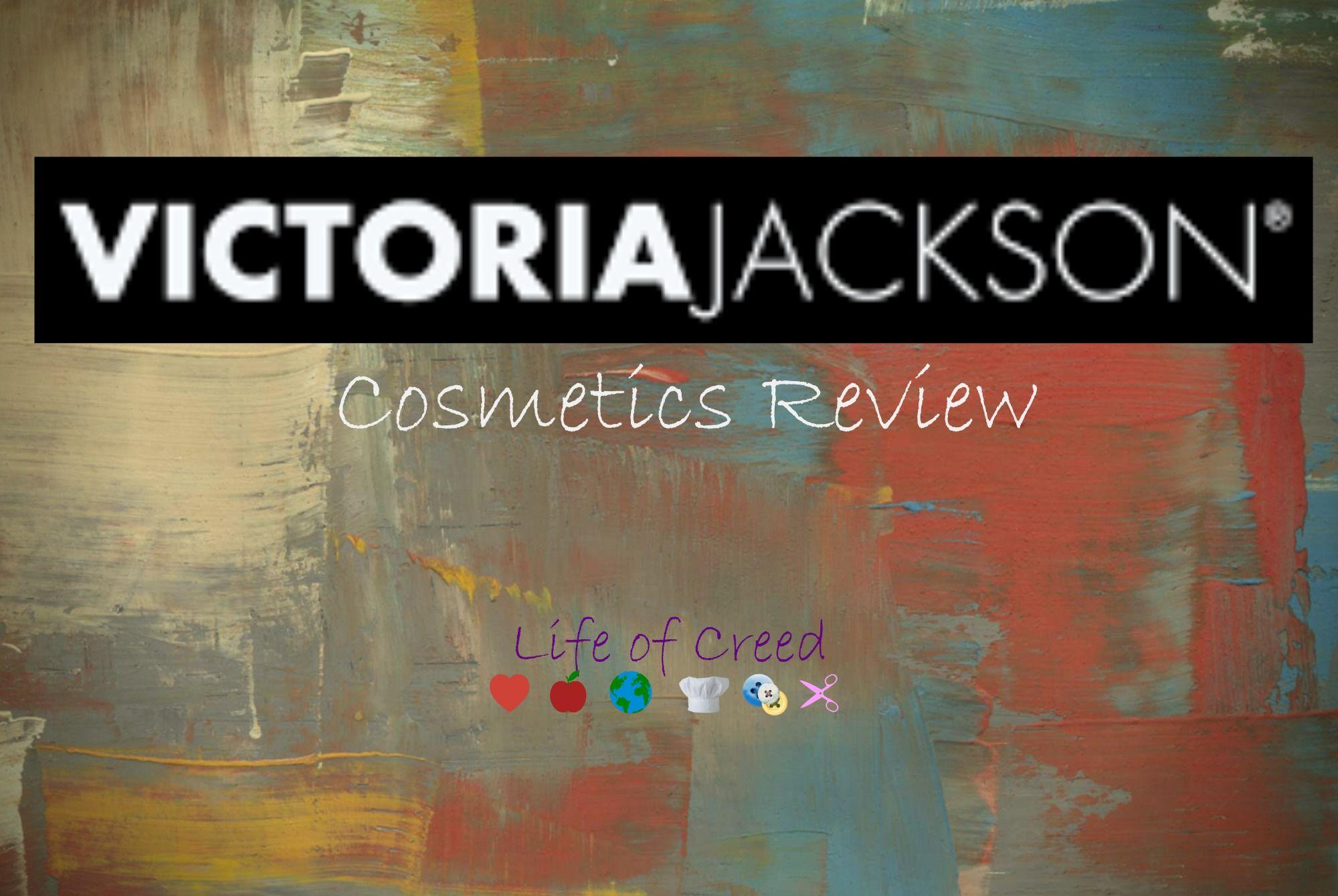 Victoria Jackson Cosmetics Review via LifeofCreed