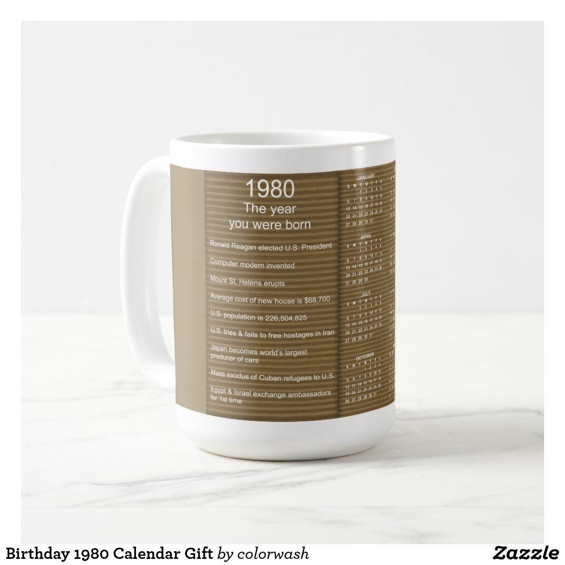 Birthday 1980 Calendar Gift Coffee Mug Zazzle Com Birthday Mug