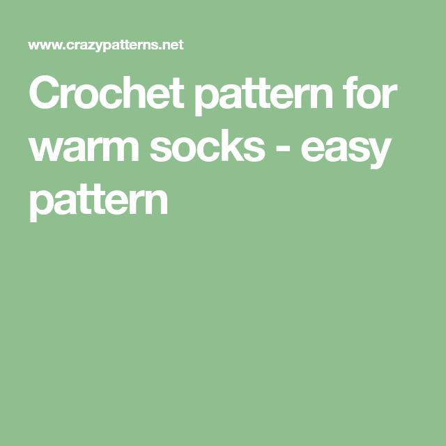 Crochet pattern for warm socks - easy pattern