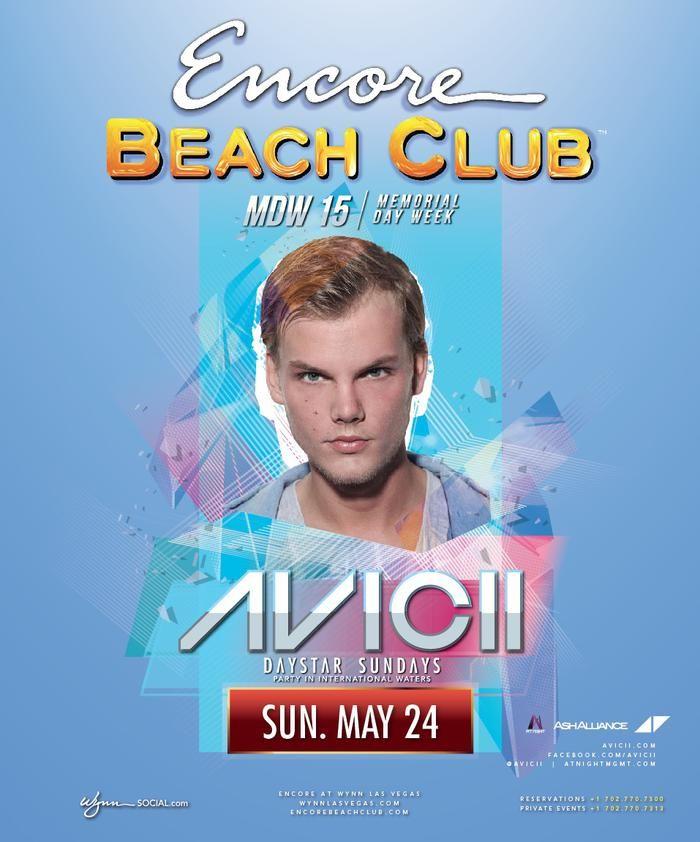 Avicii Encore Beach Club Memorial Day 2017