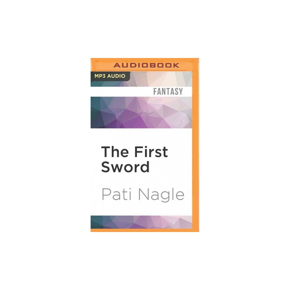First Sword (MP3-CD) (Pati Nagle)