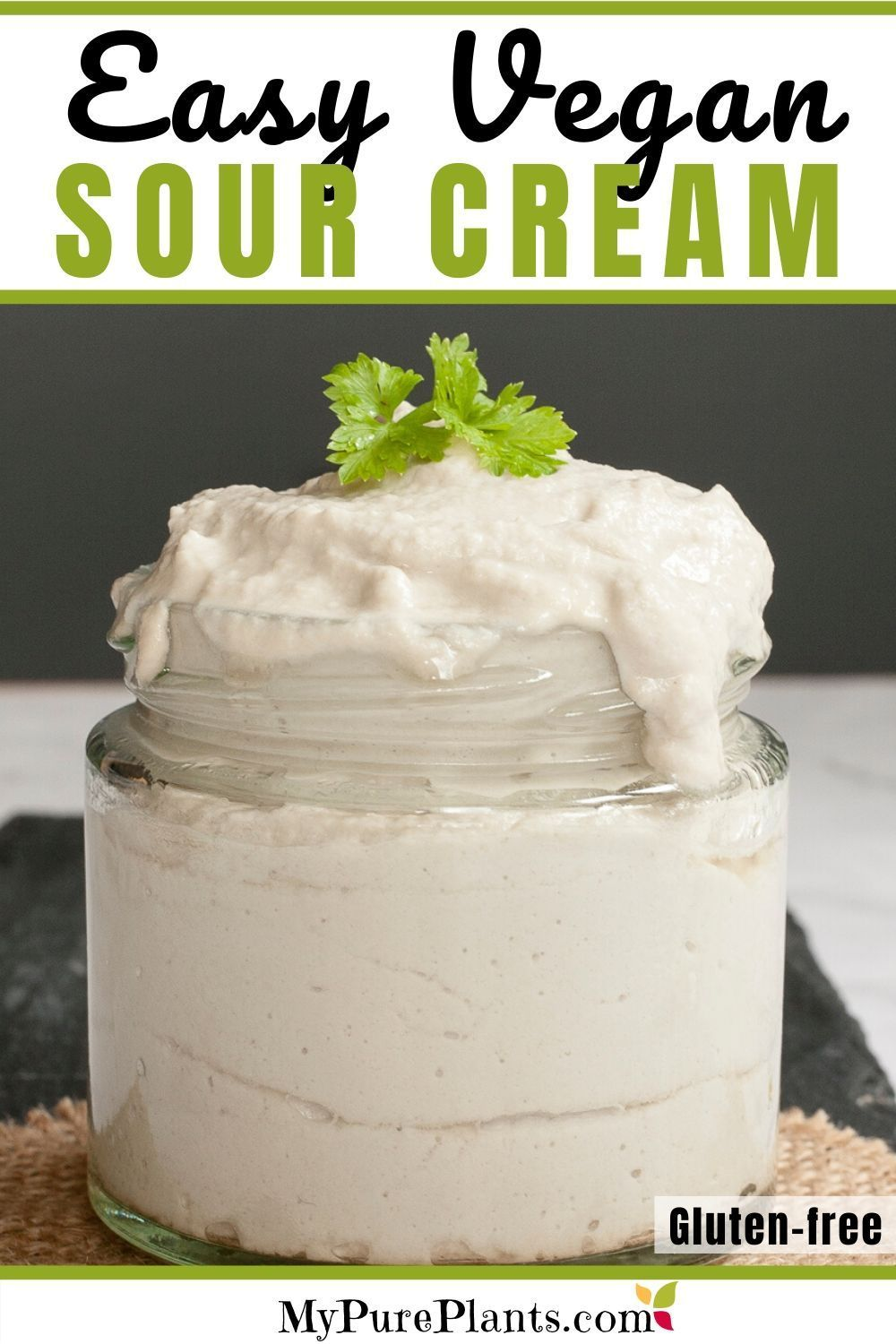 Easy Dairy Free Sour Cream Nut Free Soy Free In 2020 Sour Cream Recipes Vegan Summer Recipes Sour Cream