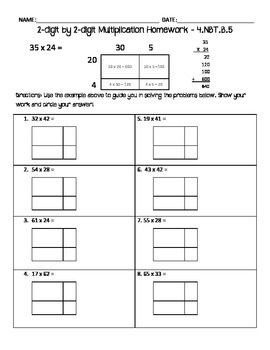 This homework goes with 4.NBT.5.B (multiplying 2-digit by 2-digit numbers using place value strategies). This goes well with my other sheets, but p…