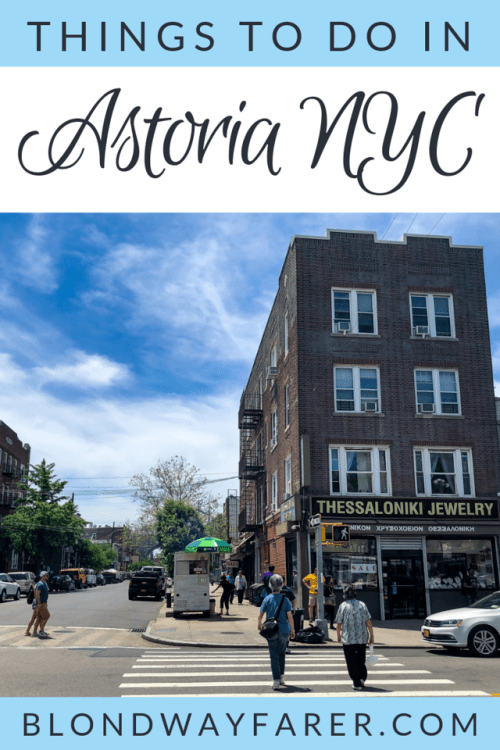 7 Fabulous Things To Do In Astoria Queens Blond Wayfarer Astoria Queens Queens Nyc Astoria New York