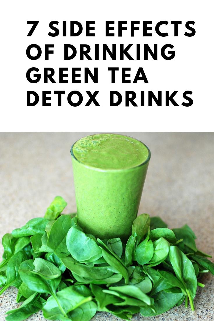 7 Side Effects Of Drinking Green Tea Detox Drinks   Health