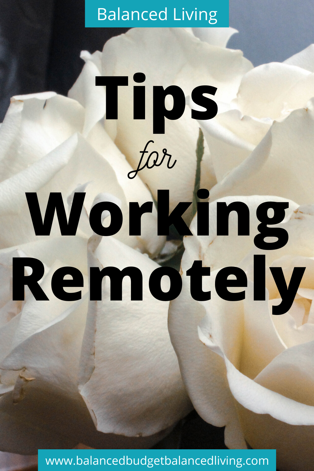 Tips For Working Remotely Remote Work Balanced Living Break Bad Habits