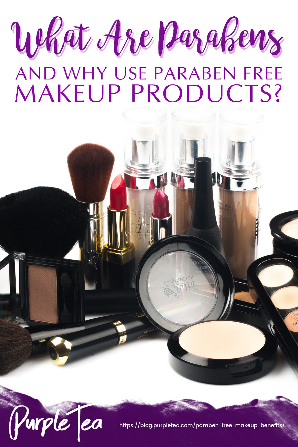What Are Parabens And Why Use Paraben Free Makeup Products Parabens Are Common Not Only In Makeup B Paraben Free Makeup Paraben Free Products Free Makeup