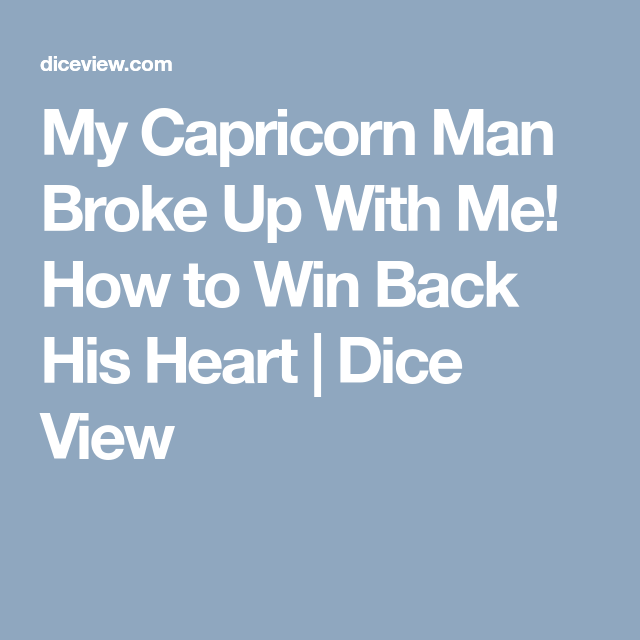 71d48c04ec9edb17d250f3d7cc51325f - How To Get A Capricorn Man To Ask You Out