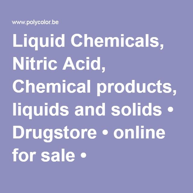 Liquid Chemicals, Nitric Acid, Chemical products, liquids and solids • Drugstore • online for sale • POLY-COLOR