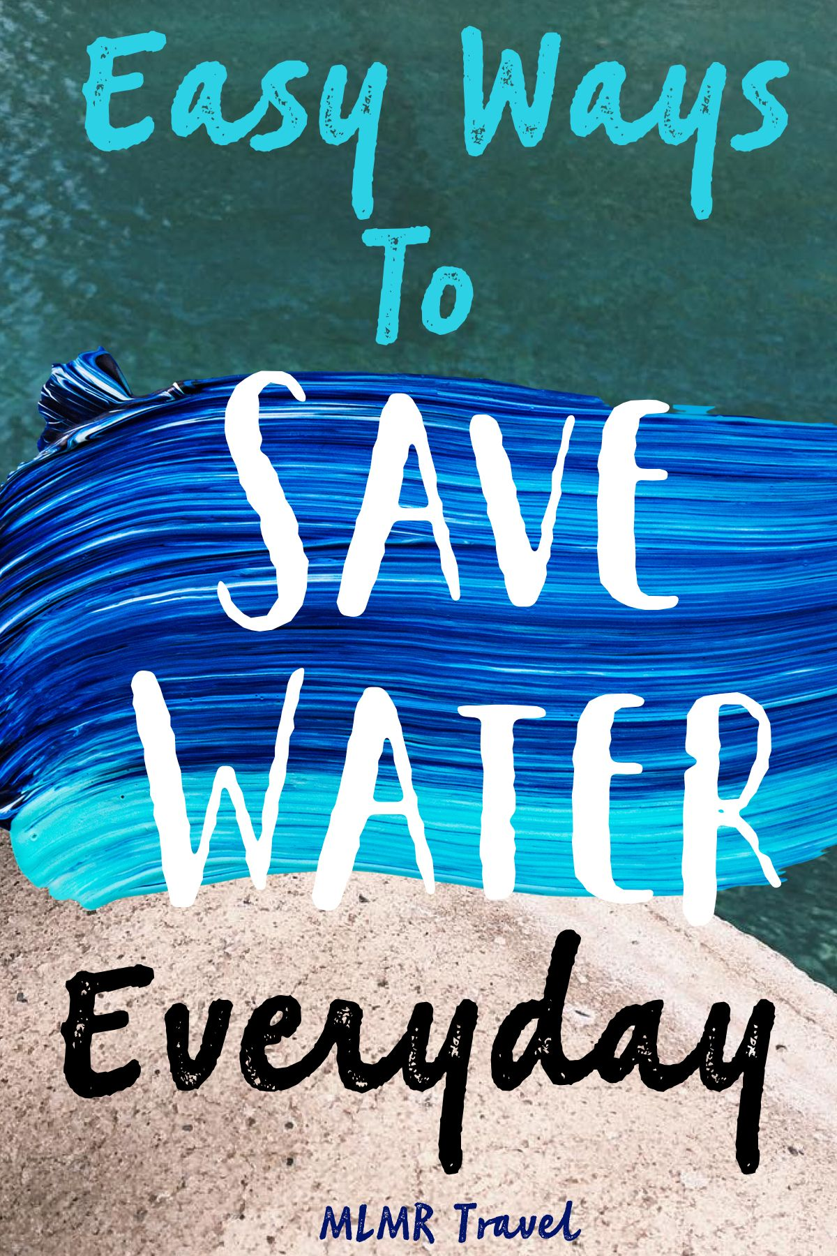 5 Easy Ways To Save Water Tips To Use Less Water With Images