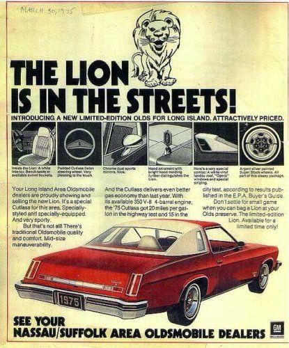 1975 Oldsmobile Cutlass Lion Edition Oldsmobile Automobile Advertising Car Advertising