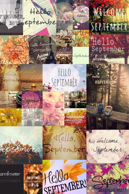 September Collage september hello september welcome