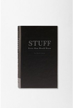 UrbanOutfitters.com > Stuff Every Man Should Know By Brett Cohen - StyleSays