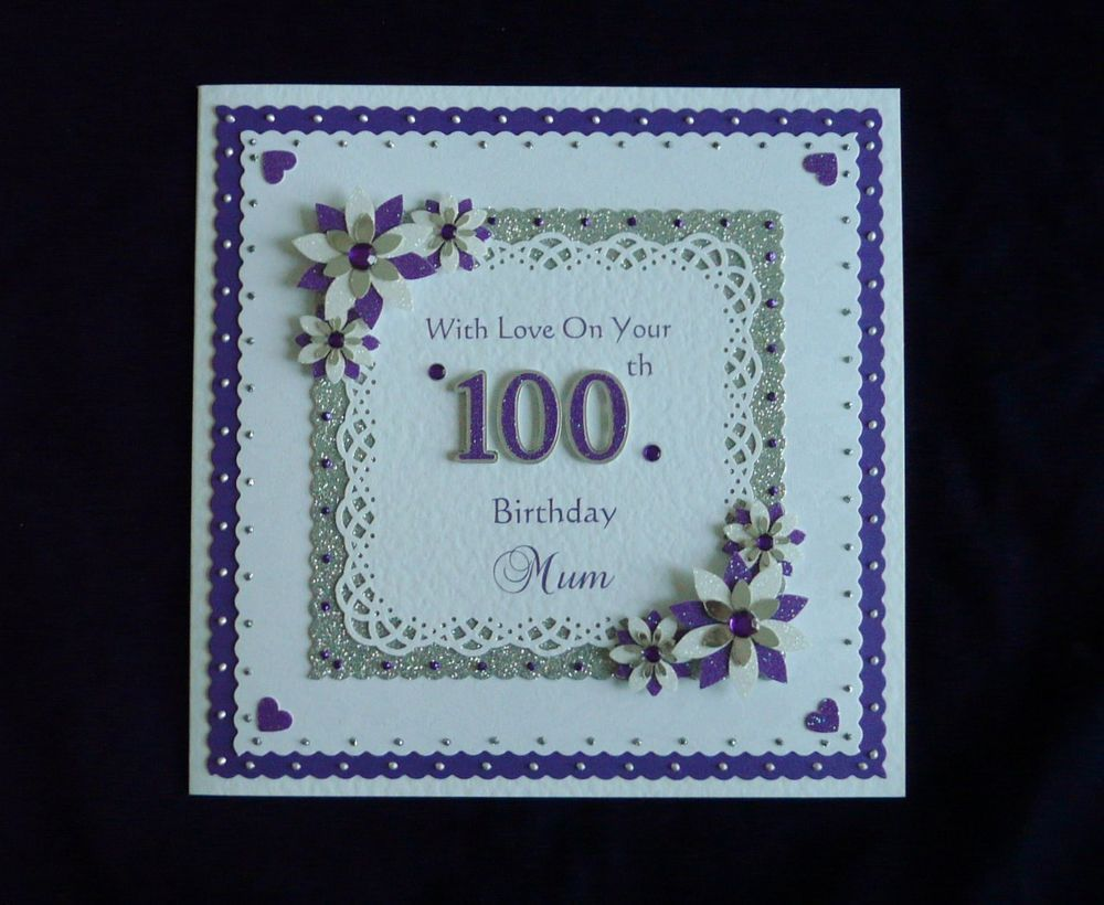 Personalised 100th Birthday Card For Mum Nan Grandad Dad Etc