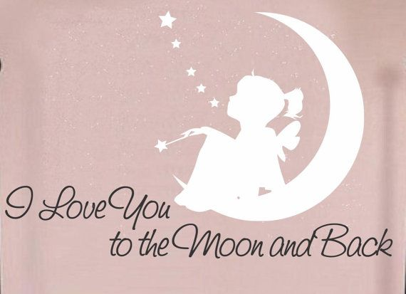 I love you to the moon and back wall decal vinyl sticker decals art decor design fairyi decalnursery vinyl wall art nursery wall quote
