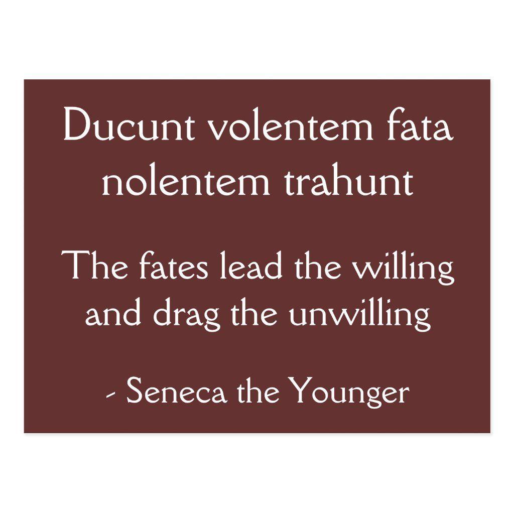 Fates Lead The Willing Seneca Quote Postcard Zazzle Com Fate Quotes Seneca Quotes Stoic Quotes