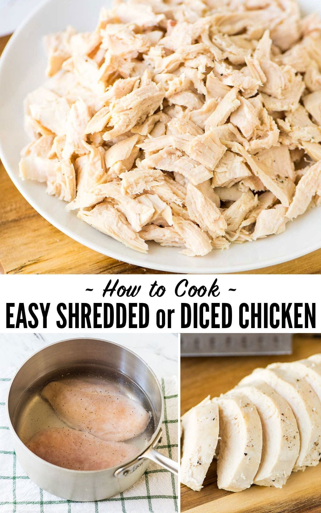 How To Make Shredded Chicken Use This Easy Step By Step Method Any Time A Recipe Calls For Diced Or Shredded Chicken Pe Recipes Cooking Make Shredded Chicken