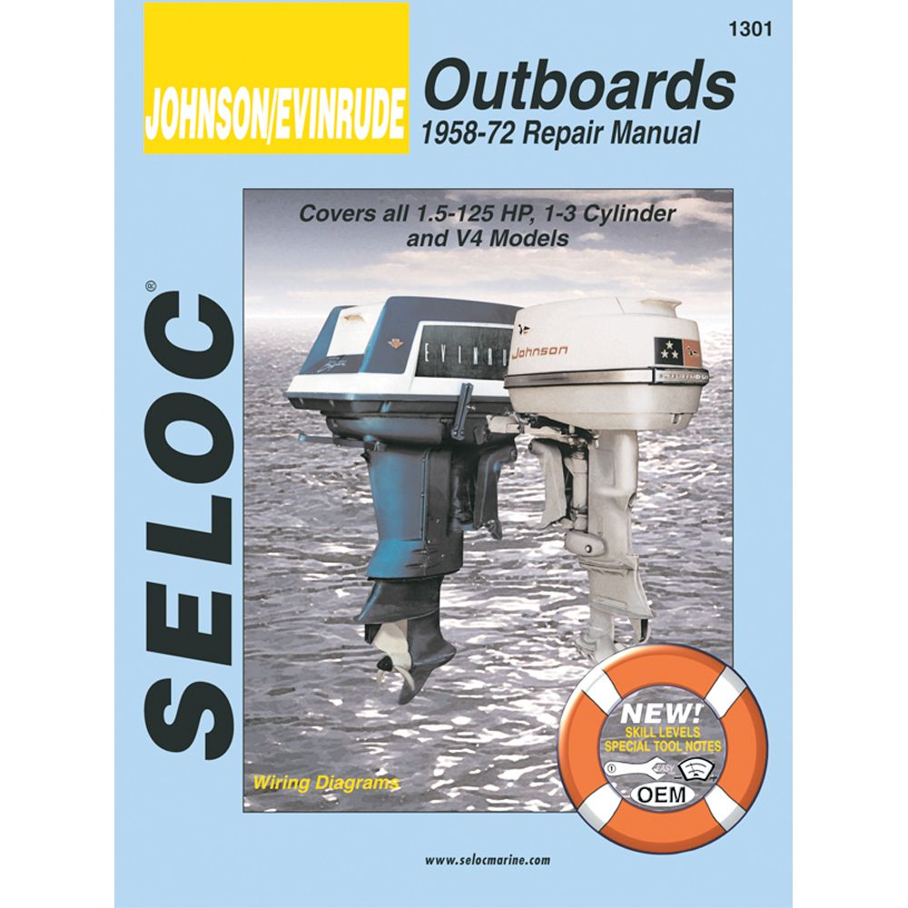 Seloc Service Manual Johnson Evinrude Outboards 1958 1972 1 5 125 Hp 1 3 Cylinder V4 Boat Parts For Less 300hp Repair Manuals Manual