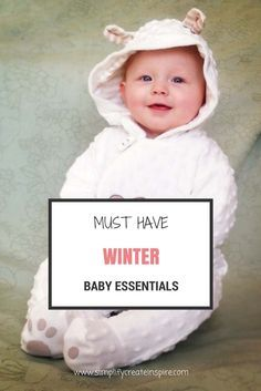 9b062e3e92 Must Have Winter Baby Essentials