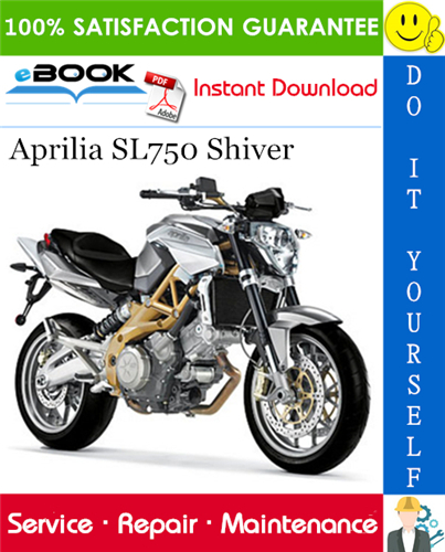 Aprilia Sl750 Shiver Motorcycle Service Repair Manual Aprilia Repair Manuals Repair