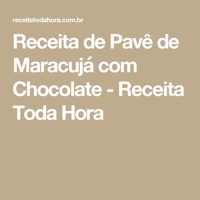 Receita de Pavê de Maracujá com Chocolate - Receita Toda Hora