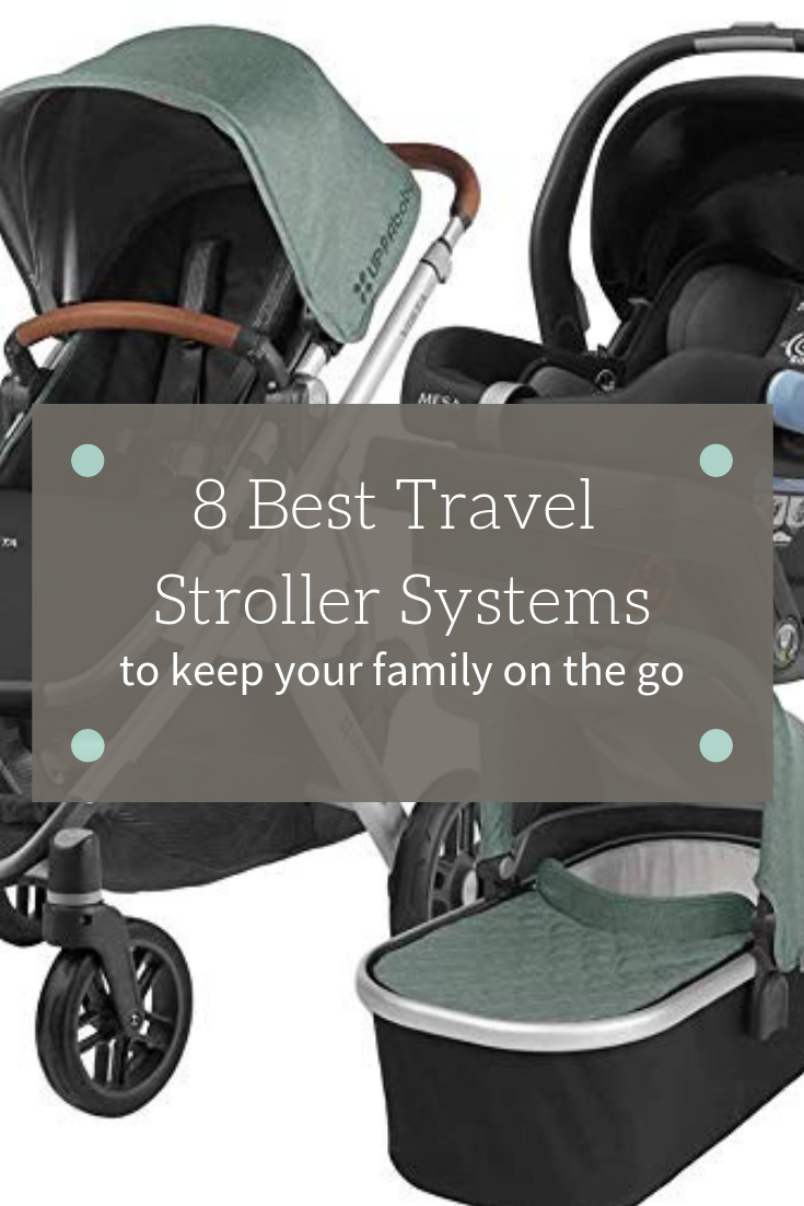 Here are the Best Travel System Strollers & Why You Need