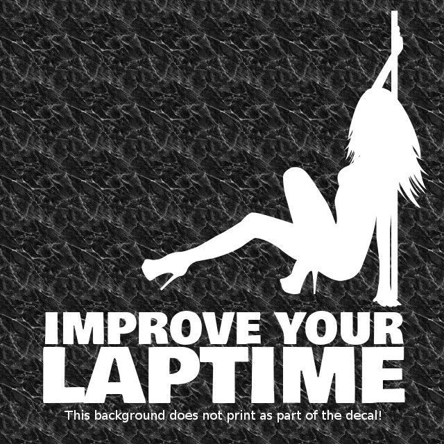 Improve your laptime decal stripper strippers mudflap girl lap dance racing  jdm