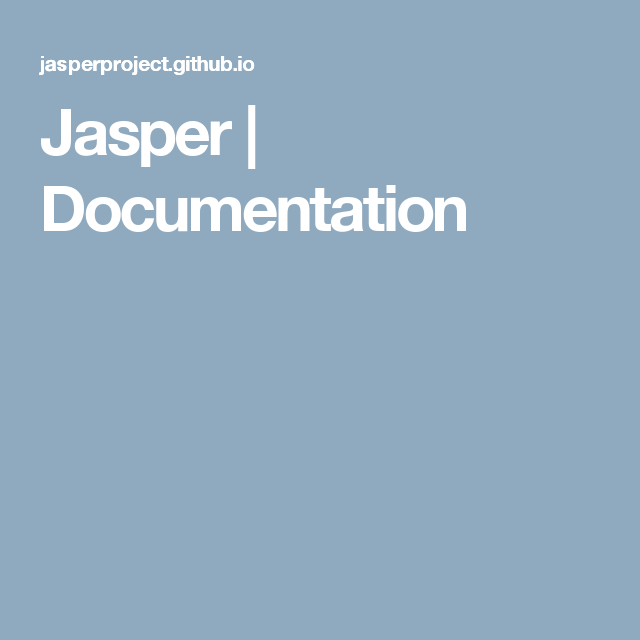 Jasper | Documentation | IT - Information Technology | Jasper, Projects