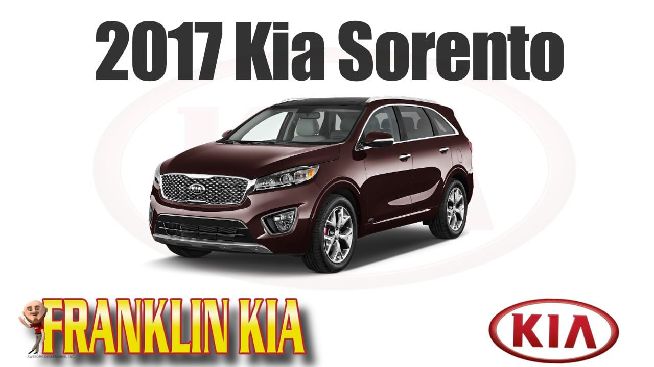 Kia Franklin Tn >> 2017 Kia Sorento Technology Space Design In Stock At Franklin Kia