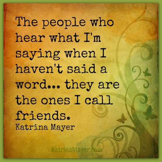 They Are The Ones I Call Friends  Katrina Mayer