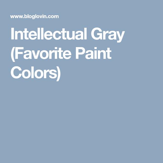 Best Intellectual Gray Favorite Paint Colors 400 x 300