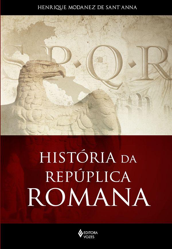 Capa de livro A História da República Romana, projeto gráfico da Capitular Design para a Editora Vozes