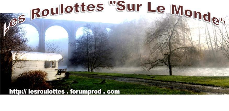 Votre roulotte, votre cabane , votre insolite en photo/uw aanhangwagen, uw hut of verbazingwekkende foto